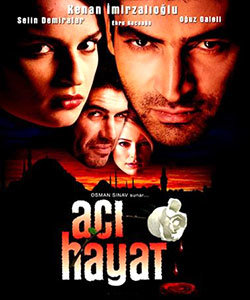 Bitter Life (Aci Hayat) Turkish Tv Series