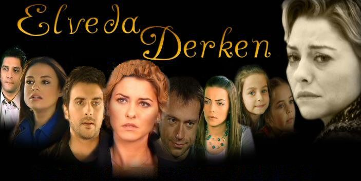 Elveda derken - Moment of farewell tv series