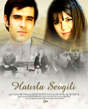 Past Times - Remember Darling (Hatirla Sevgili) Tv Series