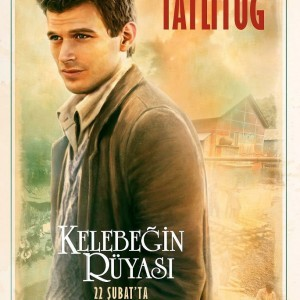 Kivanc Tatlitug Kelebegin Ruyasi Movie Poster