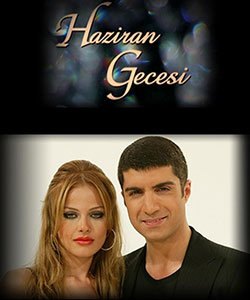 Night of June (Haziran Gecesi) Tv Series