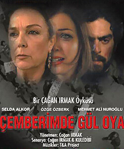 The Rose and the Thorn (Cemberimde Gul Oya) Tv Series
