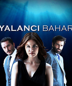 Shadows of the Past - False Spring (Yalanci Bahar) Tv Series