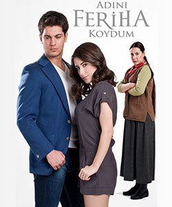 The Girl Named Feriha (Adini Feriha Koydum - I Named Her Feriha) Tv Series Poster