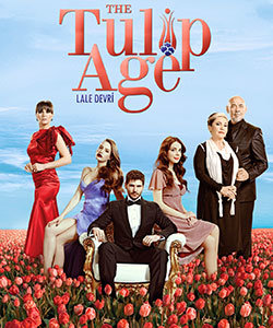 The Tulip Age (Lale Devri) Turkish Tv Series