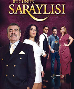 The Noble Of Today - Today's Palace Owner Tv Series (Bugunun Saraylisi)