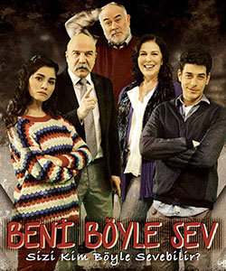 Love Me As I Am (Beni Boyle Sev) Tv Series Poster