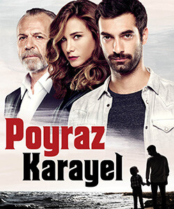 For My Son (Poyraz Karayel) Tv Series