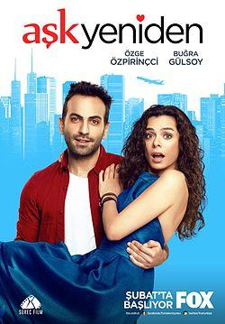 In Love Again (Ask Yeniden - Love Once Again) Tv Series Poster