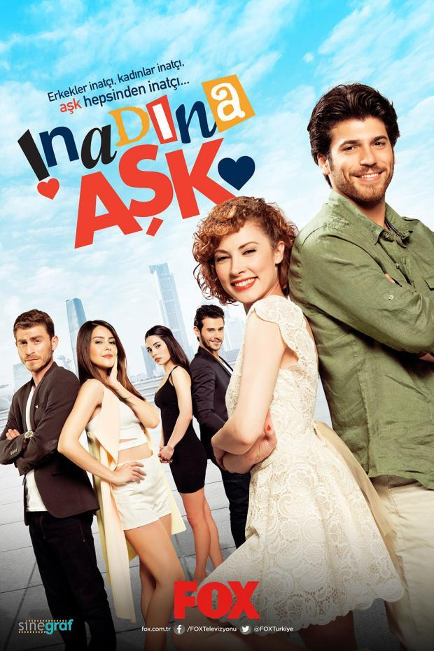 Love Out-Of-Spite (Inadina Ask) Turkish Drama Poster (HD)