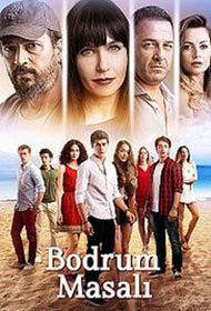 A Bodrum Fairytale (Bodrum Masali) Turkish Tv Series