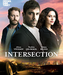 Intersection (Kordugum) Turkish Tv Series