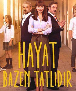 Bitter Sweet Life (Hayat Bazen Tatlidir) Turkish Tv Series