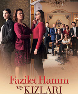 Mrs. Fazilet and Her Daughters Tv Series (Fazilet Hanim ve Kizlari)