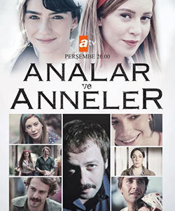 Moms and Mothers (Analar ve Anneler) Tv Series Poster