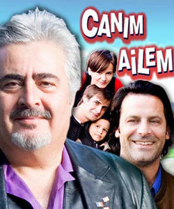 Dear Family (Canim Ailem) Turkish Tv Series Poster