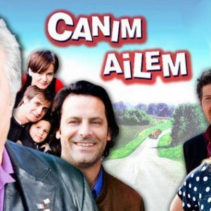 Dear Family (Canim Ailem) Tv Series Poster