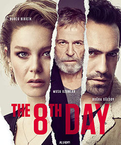 The 8th Day (8. Gun) Tv Series English Poster