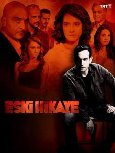 Old Story (Eski Hikaye) Turkish Drama Poster - HD