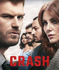 Crash Tv Series (Carpisma) Poster