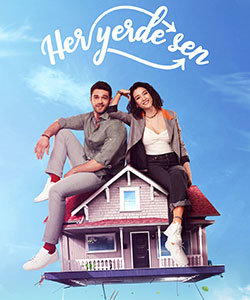 Everywhere I Go (Her Yerde Sen) Tv Series