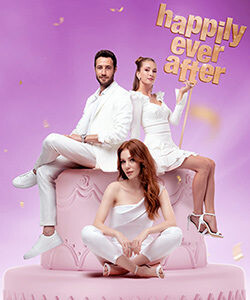 Happily Ever After (Iyi Gunde Kotu Gunde) Tv Series