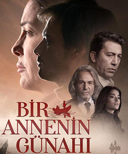 A Mother's Guilt (Bir Annenin Gunahi) Tv Series
