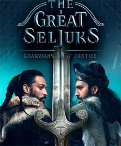 The Great Seljuks (Uyanis: Buyuk Selcuklu) Tv Series