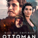 Rise of Empires: Ottoman Tv Series - Poster 1