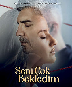 Waiting for You (Seni Cok Bekledim) Tv Series
